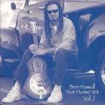 Ben Powell - Not Home Yet Vol. 1