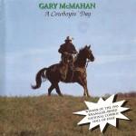 Gary McMahan - A Cowboyin' Day
